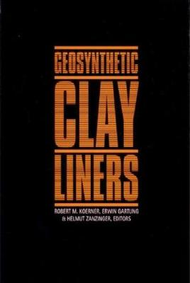 Geosynthetic Clay Liners Proceedings of the International Symposium, Nuremberg, Germany, 16-17 April 2002 by Erwin Gartung