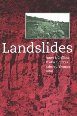 Landslides Proceedings of the 9th International Conference and Field Trip, Bristol, 16 September 1999 Proceedings of the 9th International Conference and Field Trip, Bristol, 16 September 1999 by J. S. Griffiths