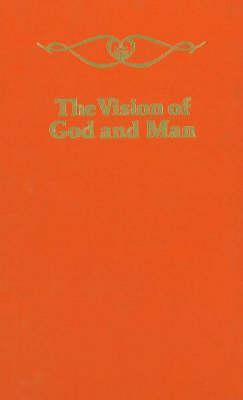 Vision of God and Man by Hazrat Inayat Khan