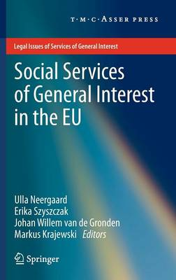 Social Services of General Interest in the EU by Ulla B. Neergaard