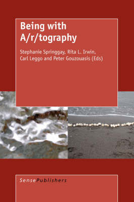 Being with A/r/tography by Stephanie Springgay