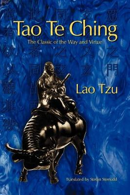 Tao Te Ching The Classic of the Way and Virtue by Professor Lao Tzu