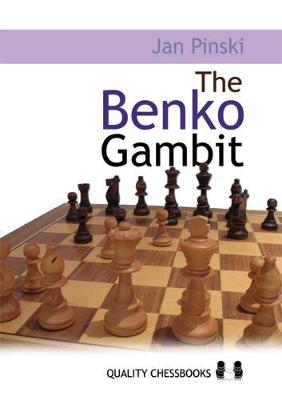 The Benko Gambit by Jan Pinski