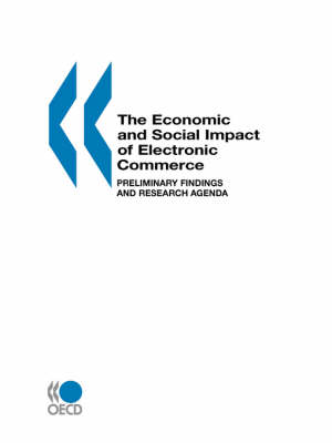 The Economic and Social Impacts of Electronic Commerce by Andrew Wyckoff, Alessandra Colecchia