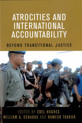 Atrocities and International Accountability Beyond Transnational Justice by United Nations