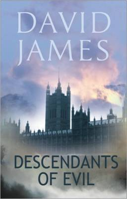 Descendants of Evil by David James