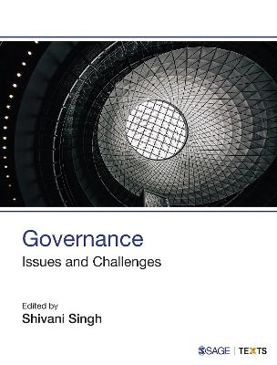 Governance Issues and Challenges by Shivani Singh