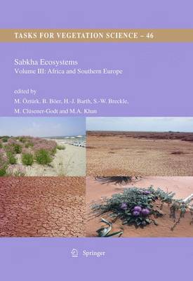 Sabkha Ecosystems Volume III: Africa and Southern Europe by Munir Ozturk