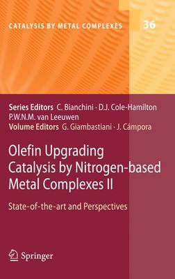 Olefin Upgrading Catalysis by Nitrogen-based Metal Complexes II State of the art and Perspectives by Juan Campora