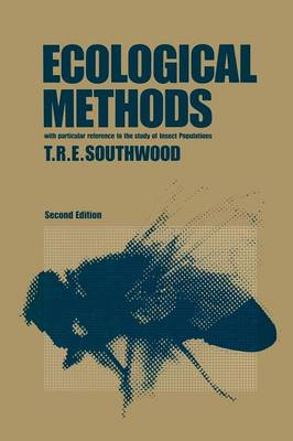 Ecological Methods With Particular Reference to the Study of Insect Populations by T. R. Southwood