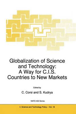 Globalization of Science and Technology: A Way for C.I.S. Countries to New Markets by Carlo Corsi