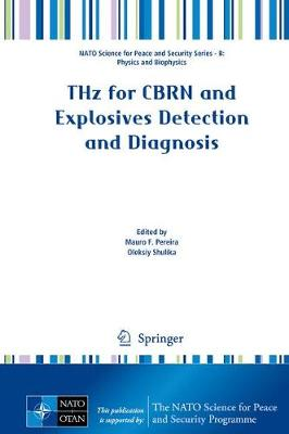 THz for CBRN and Explosives Detection and Diagnosis by Mauro F. Pereira