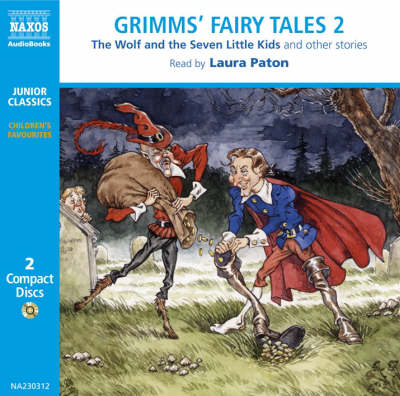 Grimm's Fairy Tales by Jacob Grimm, Wilhelm Grimm, Laura Paton
