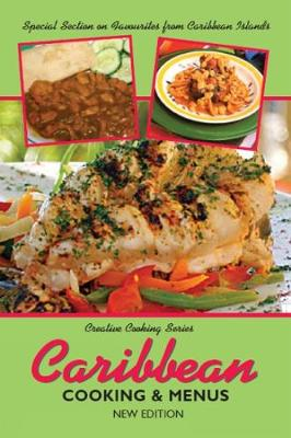 Caribbean Cooking And Menus by Mike Henry, Sonny Henry, Dawn Henry