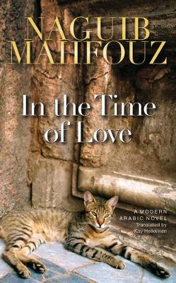 In the Time of Love by Naguib Mahfouz