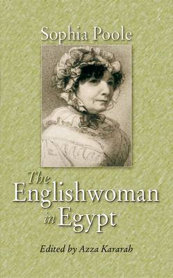 The Englishwoman in Egypt by Azza Kararah