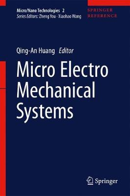 Micro Electro Mechanical Systems by Qing-An Huang
