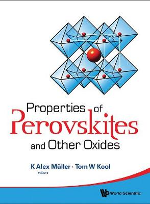 Properties Of Perovskites And Other Oxides by Tom W. Kool