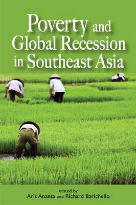 Poverty and Global Recession in Southeast Asia by Aria Ananta