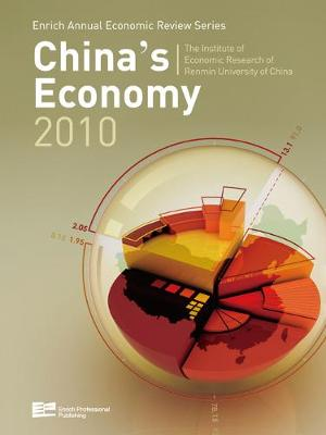 China's Economy 2010 by Institute of Economic Research of Renmin University of China