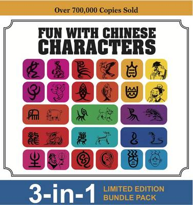 Fun with Chinese Characters by Tan Huay Peng