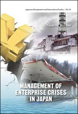 Management Of Enterprise Crises In Japan by Yasuhiro Monden