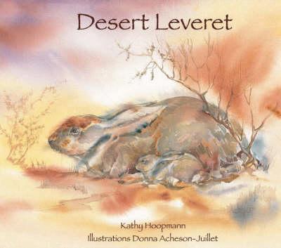 Desert Leveret by Kathy Hoopmann