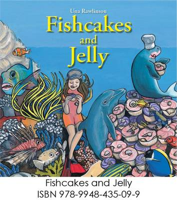 Fishcakes and Jelly by Una Rawlinson