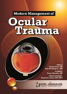 Modern Management of Ocular Trauma by Benjamin Boyd