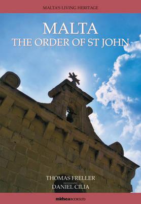 Malta The Order of St John by Thomas Freller