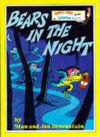 Bears In The Night by Stan Berenstain, Jan Berenstain