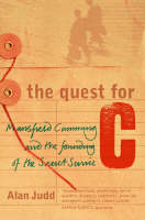 The Quest for C Mansfield Cumming and the Founding of the Secret Service by Alan Judd