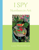 I Spy: Numbers In Art by Lucy Micklethwait
