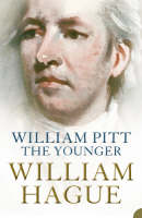 Cover for William Pitt The Younger by William Hague