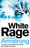 Cover for White Rage by Campbell Armstrong