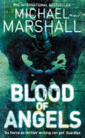 Cover for Blood of Angels by Michael Marshall