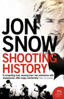 Shooting History by Jon Snow