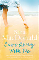 Cover for Come Away With Me by Sara MacDonald