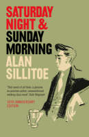 Cover for Saturday Night and Sunday Morning by Alan Sillitoe