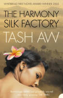 Cover for The Harmony Silk Factory by Tash Aw