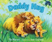 Daddy Hug by Tim Warnes