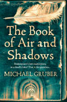 Cover for The Book of Air and Shadows by Michael Gruber