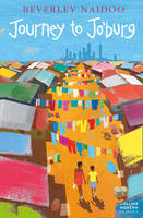 Journey To Jo'burg by Beverly Naidoo