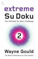 Extreme Su Doku Book 2 by Wayne Gould