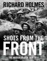 Cover for Shots from the Front by Richard Holmes