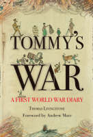 Tommy's War by Thomas Cairns Livingstone