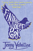 Cover for Finding Violet Park by Jenny Valentine