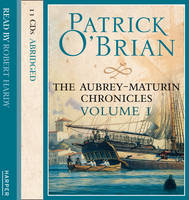 Volume One, Master and Commander / Post Captain / HMS Surprise Master and Commander, Post Captain and HMS Surprise by Patrick O'Brian