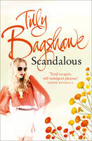 Scandalous by Tilly Bagshawe