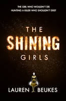 Cover for The Shining Girls by Lauren Beukes